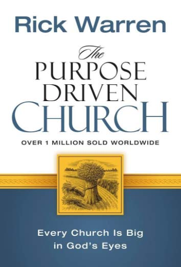 The Purpose-Driven-Church